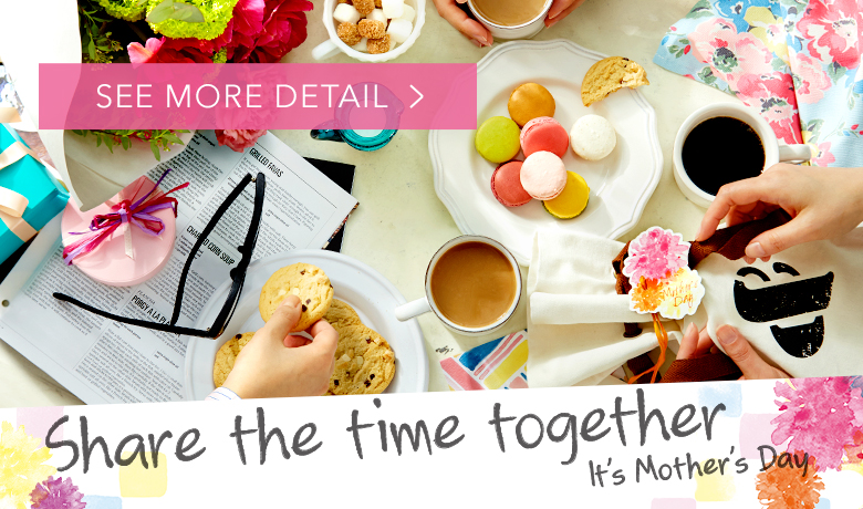 Share the time together it's Mother's Day