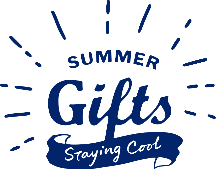 SUMMER GIFTS Staying Cool