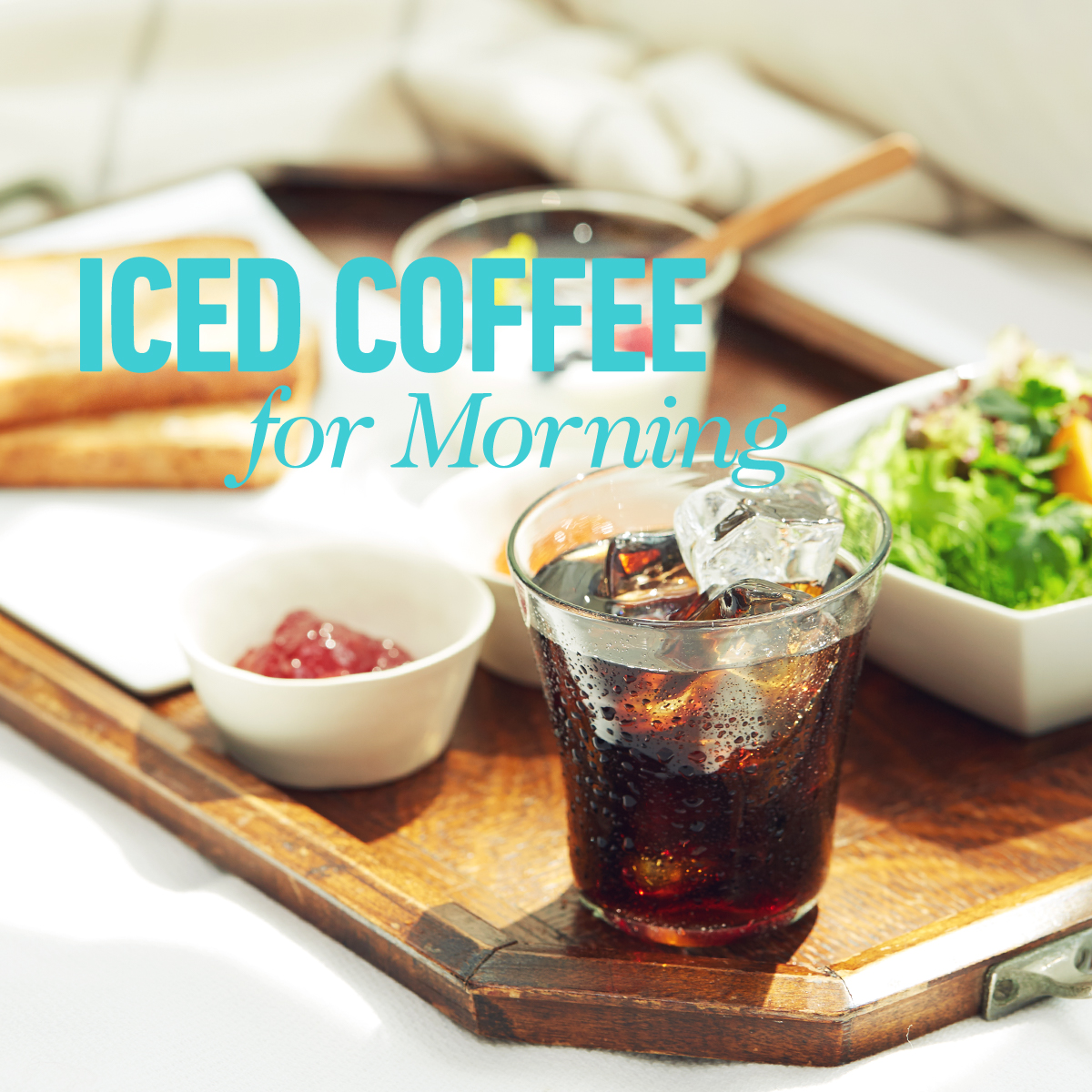[季節のコーヒー] ICED COFFEE for Morning