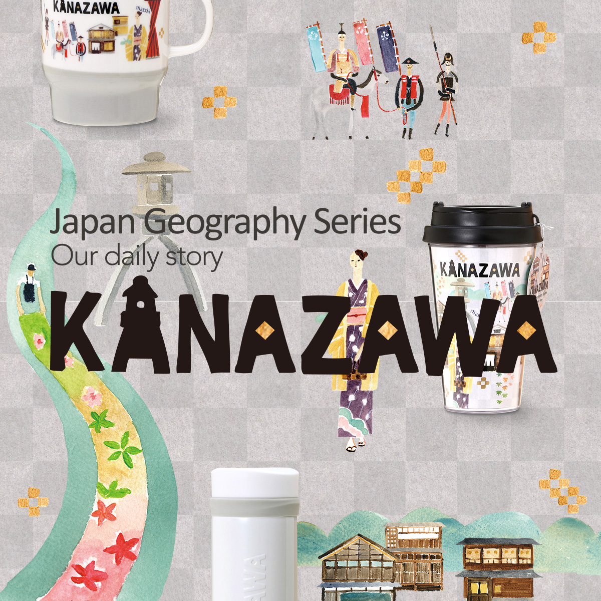 Japan Geography Series 金沢