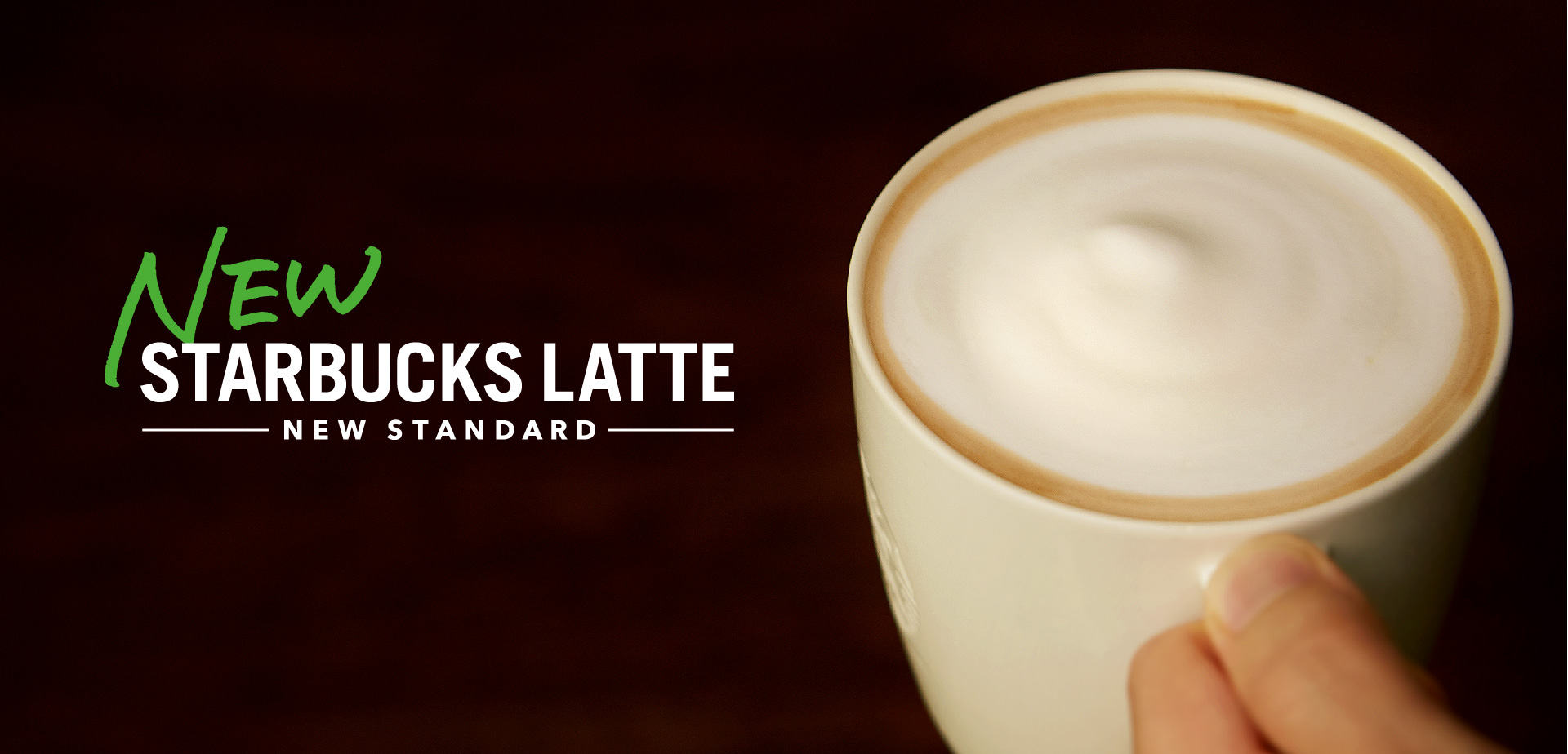NEW STARBUCKS LATTE NEW STANDARD