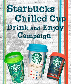 Starbucks Chilled Cup Drink and Enjoy Campaign
